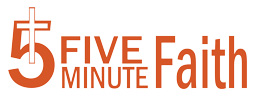 Five Minute Faith